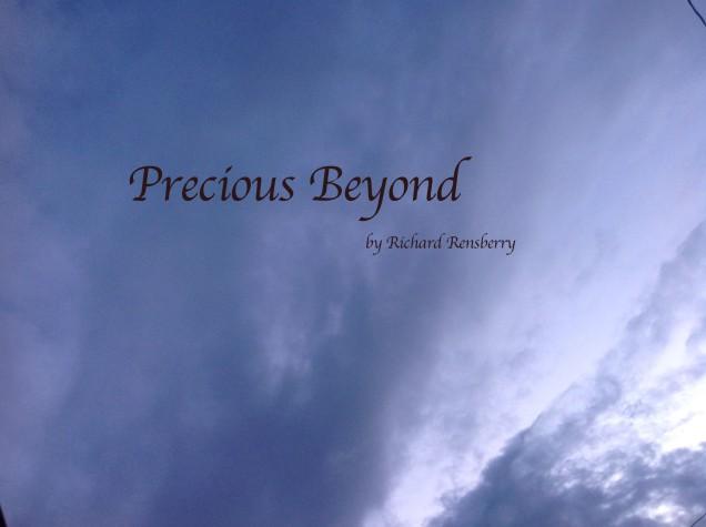 precious beyond