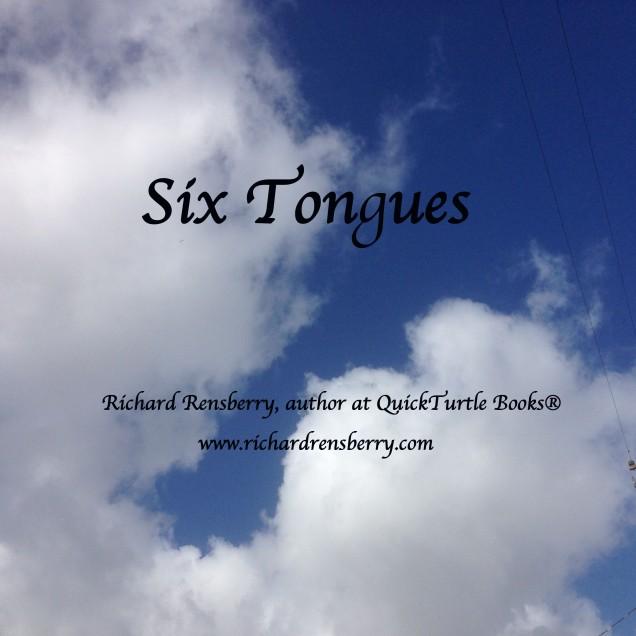 Six Tongues