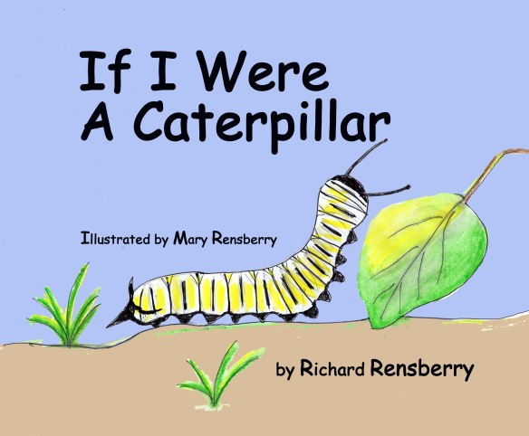 Cover to If I Were A Caterpillar